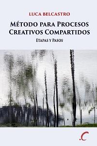 Metodo para Procesos Creativos Compartidos: etapas y pasos