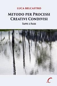 Metodo per Processi Creativi Condivisi: tappe e passi